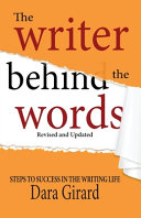 The Writer Behind the Words  Revised and Updated  Book PDF