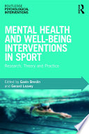 Mental Health and Well being Interventions in Sport