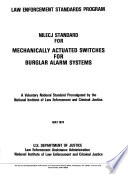 NILECJ Standard for Mechanically Actuated Switches for Burglar Alarm Systems