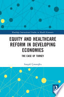 Equity and Healthcare Reform in Developing Economies