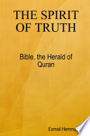 The Spirit Of Truth  Bible The Herald Of Quran Book