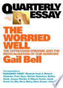 Quarterly Essay 18 The Worried Well