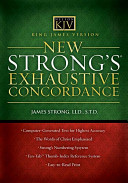 King James Version New Strong s Exhaustive Concordance