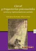 Cárcel y trayectorias psicosociales
