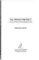 The Trojan Project