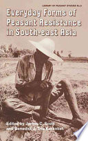 Everyday Forms of Peasant Resistance in South East Asia Book