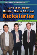 Perry Chen, Yancey Strickler, Charles Adler, and Kickstarter