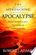 The Approaching Apocalypse