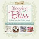 Blogging for Bliss