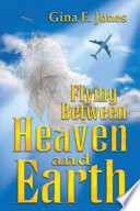 Flying Between Heaven And Earth Book PDF