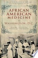 African American Medicine in Washington  D C