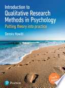 """""""Introduction to Qualitative Research Methods in Psychology: Putting Theory Into Practice"""" by Dennis Howitt"""
