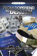 From Dopefiend To Deacon