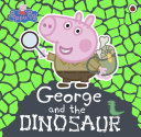 Peppa Pig  George and the Dinosaur