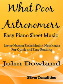 What Poor Astronomers Easy Piano Sheet Music