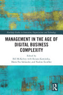 Management in the Age of Digital Business Complexity