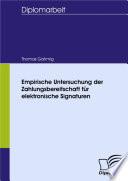 Empirische Untersuchung der Zahlungsbereitschaft für elektronische Signaturen