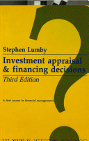 Investment Appraisal and Financing Decisions