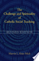 The Challenge and Spirituality of Catholic Social Teaching Book