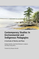 Contemporary Studies in Environmental and Indigenous Pedagogies
