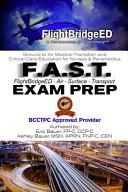 F. A. S. T Exam Prep