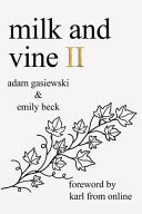 link to Milk and vine II in the TCC library catalog