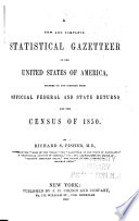 A New and Complete Statistical Gazetteer of the United States of America Book PDF