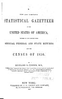 A New and Complete Statistical Gazetteer of the United States of America