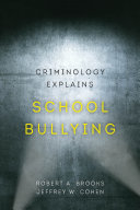 Criminology Explains School Bullying