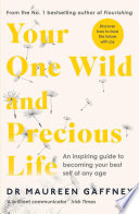 Your One Wild and Precious Life