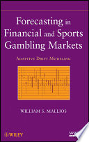 Forecasting in Financial and Sports Gambling Markets Book