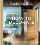 Farrow & Ball – How to Decorate