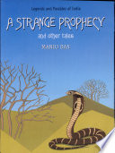 A Strange Prophecy And Other Tales