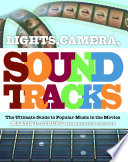 Lights, Camera, Sound Tracks