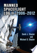 Manned Spaceflight Log Ii 2006 2012 Book PDF