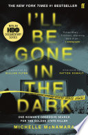 I ll Be Gone in the Dark
