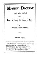 Mormon  Doctrine  Plain and Simple  Or  Leaves from the Tree of Life