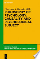 Philosophy of Psychology  Causality and Psychological Subject Book