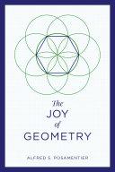 The Joy of Geometry