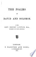 The Psalms of David and Solomon  By the Rev  Henry Linton Book