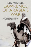 Lawrence of Arabia s War