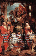 Southern Baroque Art   Painting Architecture and Music in Italy and Spain of the 17th   18th Centuries