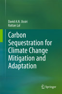 Carbon Sequestration for Climate Change Mitigation and Adaptation