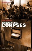 Breathing Corpses