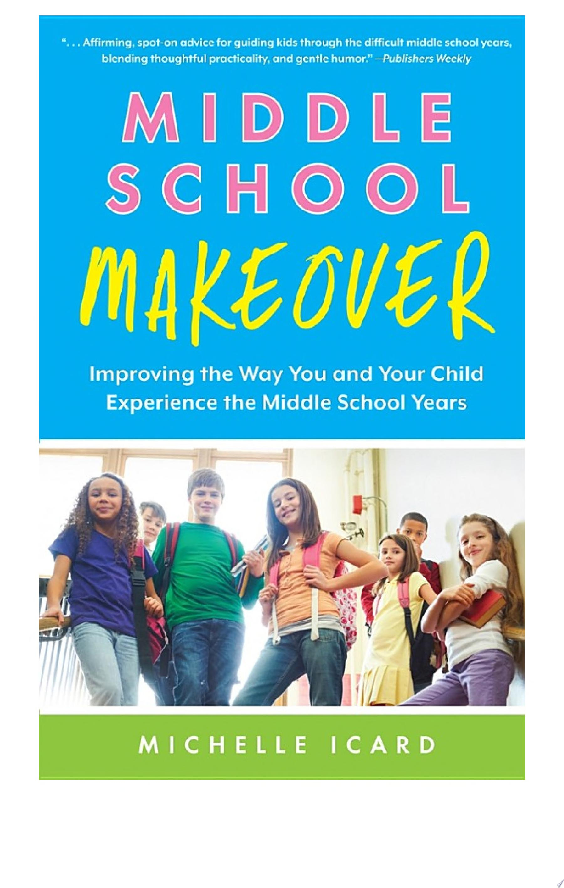 Middle School Makeover