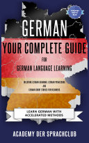 German Your Complete Guide For German Language Learning