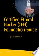 Certified Ethical Hacker  CEH  Foundation Guide