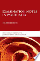 Examination Notes in Psychiatry 4th Edition Book
