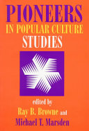 Pioneers in Popular Culture Studies