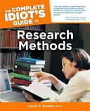 The Complete Idiot's Guide to Research Methods